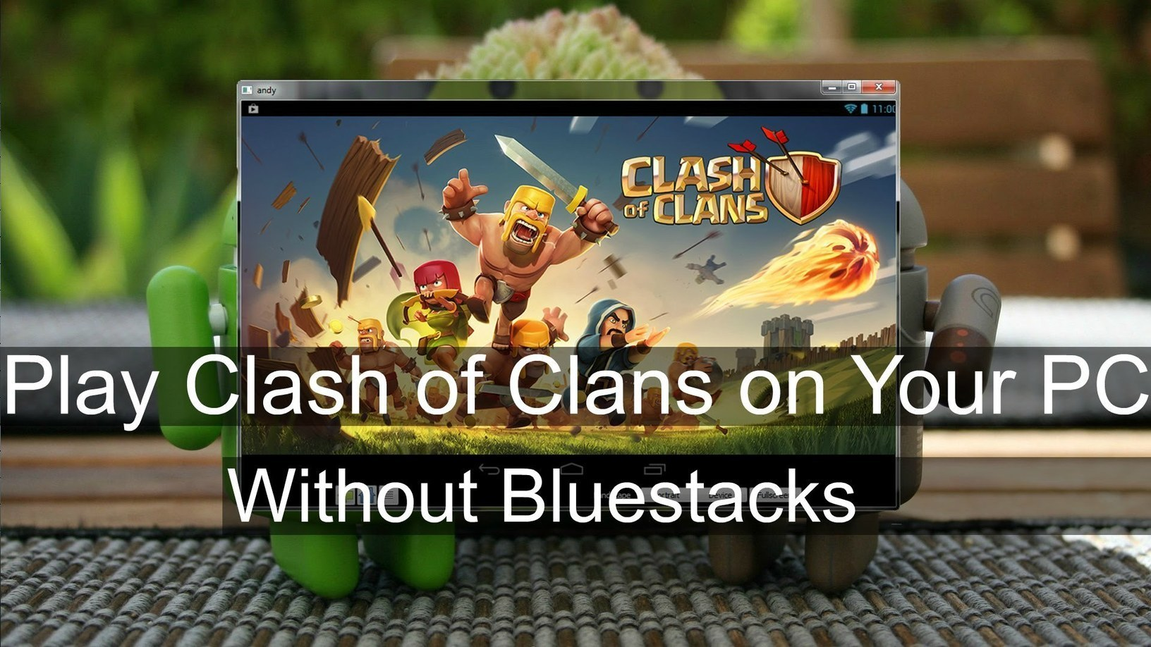 clash of clans for pc windows 10 without bluestacks