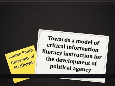 Towards a Model of Critical Information Literac... | 21st Century Literacy and Learning | Scoop.it