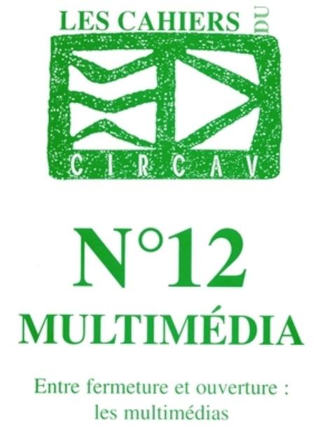 Revue CIRCAV #12 : Multim&eacute;dia -&nbsp;Coordonn&eacute; par Philippe Bootz et <br/>Yannick Lebtahi (2000) | Arts Num&eacute;riques - anthologie de textes | Scoop.it