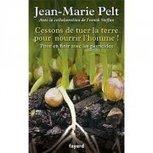 Ecoutez Jean-Marie Pelt au micro d'Edmond Morrel | Bio alimentation | Scoop.it