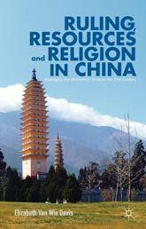 "Van Wie Davis, ""Ruling, Resources and Religion inChina"" | Shimer College alumni | Scoop.it"