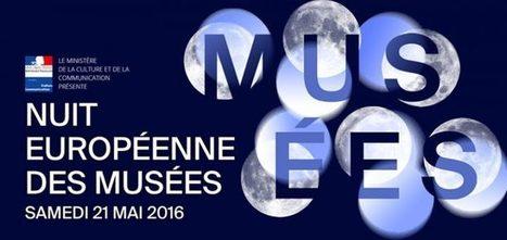 Notre sélection pour la Nuit européenne des musées 2016 - Culturez-vous | Voyages et Gastronomie depuis la Bretagne vers d'autres terroirs | Scoop.it