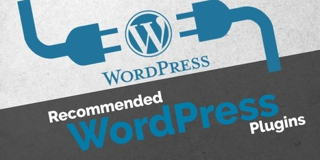Top 6 Recommended Plugins for Wordpress - Internetseekho | Latest Tech News and Tips | Scoop.it