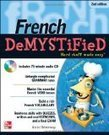French DeMYSTiFieD, Second Edition : Learn French Speak French | Français pour tout le monde | Scoop.it