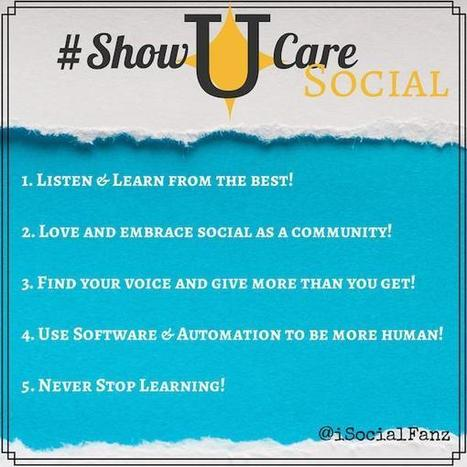 #ShowUcare Social ~ Listen & Learn from the Best & Be Yourself!   building community through social media   Scoop.it