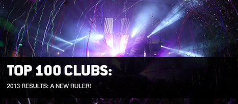 Quels sont les 100 Meilleurs Clubs internationaux ? | DJs, Clubs & Electronic Music | Scoop.it