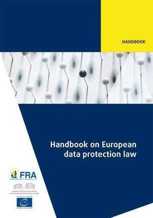 Handbook on European data protection law | European Union Agency for Fundamental Rights | El pulso de la eSalud | Scoop.it