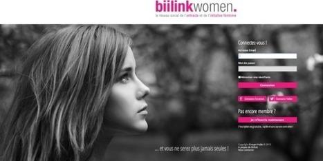 Biilink : le réseau social des femmes entrepreneurs | Geeks | Scoop.it