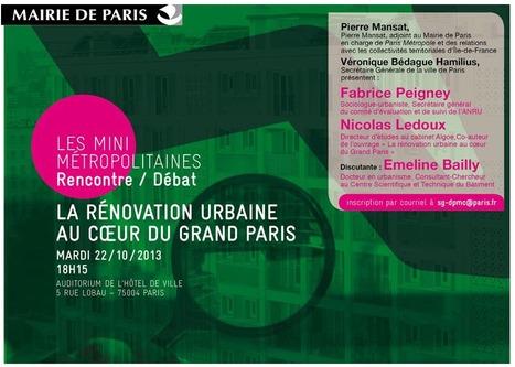 Minimétropolitaine du 22 octobre: La rénovation urbaine au coeur du Grand Paris | actions de concertation citoyenne | Scoop.it