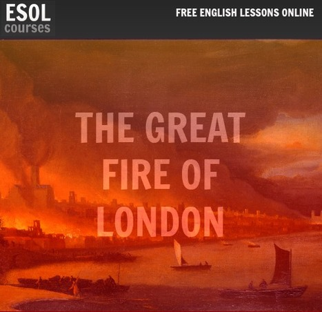 The Great Fire of London | English Listening Lessons | Scoop.it