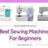 Best Sewing Machines For Beginners - Best Basic Sewing Machine For Starters Review