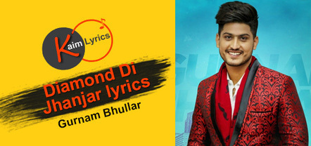 Diamond Di Jhanjar lyrics |Gurnam Bhullar | 201