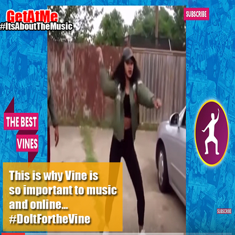 GetAtMe-  This is why Vine is so important online music sales and engagement... #DoItForTheVine | GetAtMe | Scoop.it