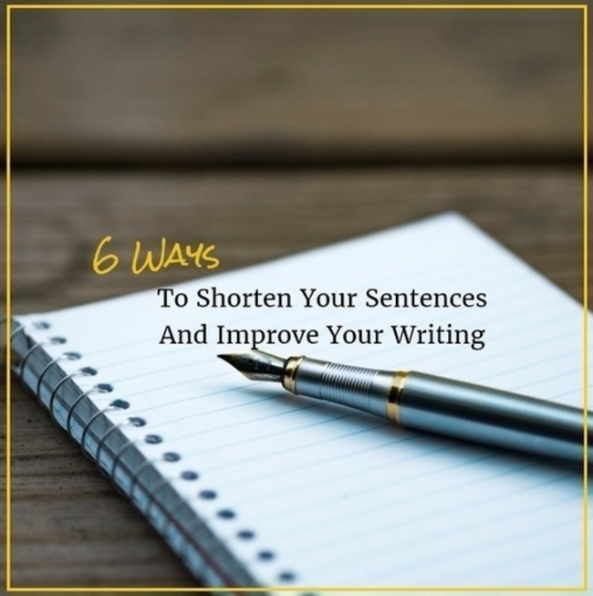 6 Ways To Shorten Your Sentences And Improve Your Writing | Redacción de contenidos, artículos seleccionados por Eva Sanagustin | Scoop.it