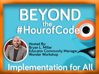 Beyond the Hour of Code: Implementation for All Dec. 6, 2016 Webinar | Web 2.0 and Thinking Skills | Scoop.it
