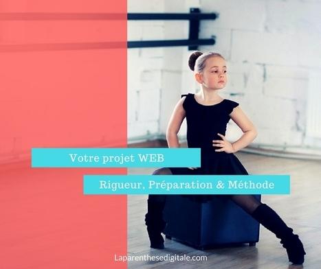 Votre projet WEB : rigueur, organisation & méthode   creation de sites web   Scoop.it