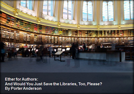 Ether for Authors: And Would You Just Save the Libraries, Too, Please? : Publishing Perspectives | Librarysoul | Scoop.it