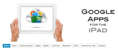 Google Apps for the iPad   iPad Recommended Educational App Lists   Scoop.it