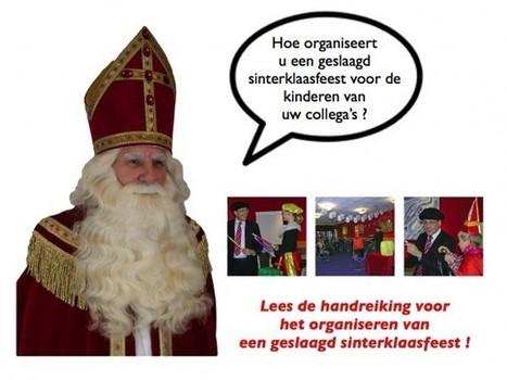 Sinterklaasfeest organiseren voor kinderen van personeelsleden en collega's. Tips voor het boeken van sint en pieten en voorprogramma. | Sinterklaasfeest, feest met Sint Nicolaas, Zwarte Piet en goochelaar in voorprogramma | Scoop.it