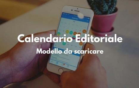 [Template gratis] Modello di calendario editoriale per il tuo blog | marketing personale | Scoop.it