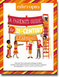 A Parent's Guide to 21st-Century Learning | Technology in Education | Scoop.it