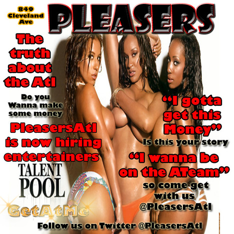 @PleasersAtl....Hey we're looking for motivated people who want to make money... | GetAtMe | Scoop.it