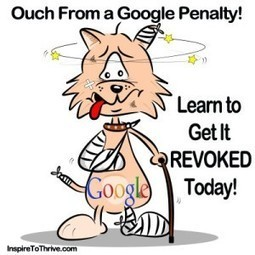 Revealing How To Get a Google Penalty Revoked Here | Seo Tips To Improve Your SEO | Scoop.it