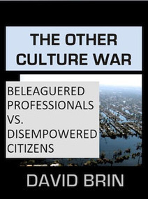 The Other Culture War: Beleaguered Professionals vs. Disempowered Citizens | Emergency Planning: Disaster Preparedness | Scoop.it