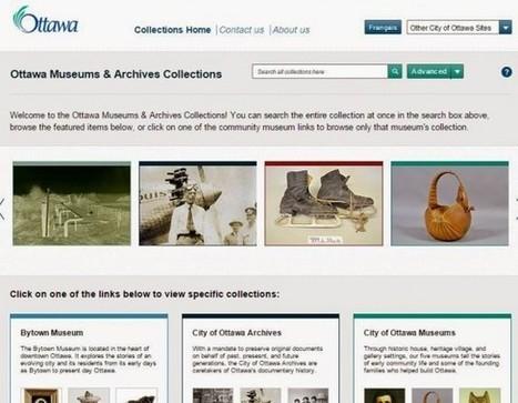 IL Y A 1 AN ... Ottawa rassemble les images de ses musées et archives dans un catalogue numérique commun | L'actu culturelle | Scoop.it