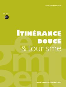 Itinérance douce & tourisme (Cahier Espaces)   Balades, randonnées, activités de pleine nature   Scoop.it