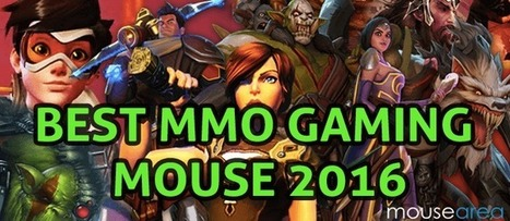MMO Gaming Mouse | Best MMO Gaming Mouse 2016 - – Mouse Area | Gaming mouse pad | Scoop.it
