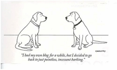 Blogging as Pointless, Incessant, Barking | TELT | Scoop.it