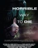 Korkunç Ölüm izle (A Horrible Way To Die) | Film izle film arşivi | Scoop.it
