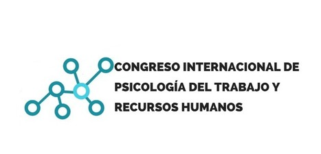 Abierto el plazo de inscripciones para el Congreso Internacional de Psicología del Trabajo y RR.HH. 2016 - ORH | Observatorio de Recursos Humanos | Recursos Humanos 2.0 | Scoop.it