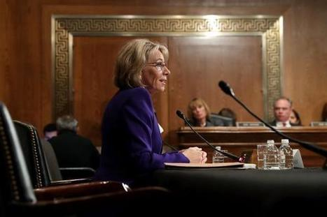 Betsy DeVos Tried to Sound Like a Moderate on Education—and Showed That She's Either Underprepared or a Zealot | digital divide information | Scoop.it