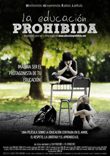 Película La #educación PROHIBIDA. disponible para ver y descargar. | A New Society, a new education! | Scoop.it