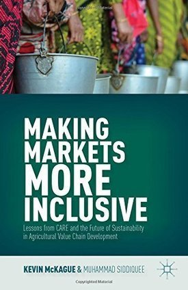 Making Markets More Inclusive: Lessons from CARE and the Future of Sustainability in Agricultural Value Chain Development | Social Finance Matters (investing and business models for good) | Scoop.it