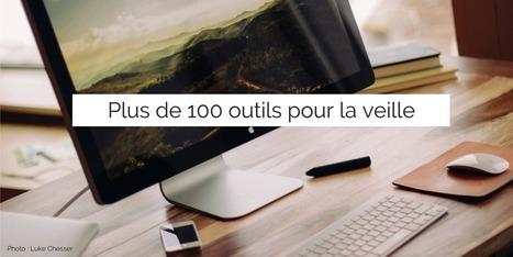 Un catalogue de plus de 100 outils gratuits pour la veille | Infodoc, Veille et e-reputation | Scoop.it
