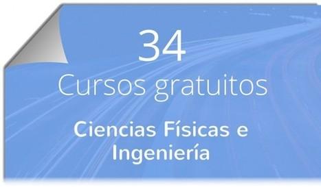34 cursos gratuitos para amantes de la Física e Ingeniería | Educacion, ecologia y TIC | Scoop.it