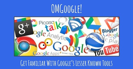OMGoogle! Get Familiar with Google's Lesser Known Tools   Creative Tools... and ESL   Scoop.it
