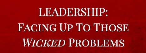 """""""As A Leader How Are You Facing Up To Those Wicked Problems?"""" - The Mudd Partnership   Art of Hosting   Scoop.it"""
