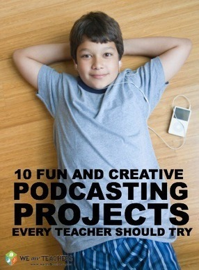 10 Podcasting Projects Every Teacher Should Try | WeAreTeachers.com | Digital tools for education | Scoop.it