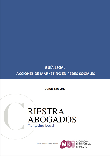 La Asociación de Marketing de España presenta la guía legal de marketing en redes sociales | Herramientas de marketing | Scoop.it