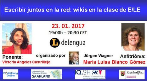 #Webinario: Escribir juntos en la red: wikis en la clase de E/LE | Las TIC en el aula de ELE | Scoop.it