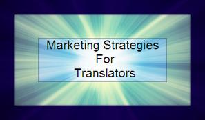 Marketing Strategies for Translators   Dana Translation   Scoop.it