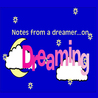 Notes From a Dreamer