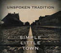 Simple Little Town – Unspoken Tradition   Acoustic Guitars and Bluegrass   Scoop.it