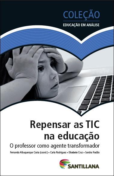 Santillana formação | As tecnologias na educação | Scoop.it
