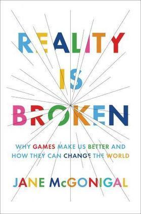 Reality Is Broken: How Games Make Us Better | Game Studies | Scoop.it