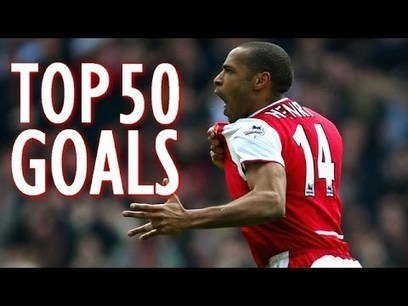 Thierry Henry ● Top 50 Goals Ever   internet marketing   Scoop.it
